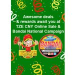 TZE CNY Online Sale & Bandai National Campaign